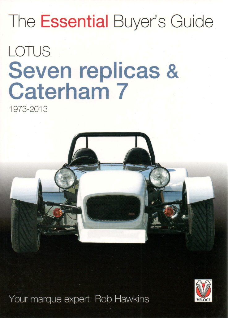 Lotus Seven replicas 1973 - 2013 buyers guide